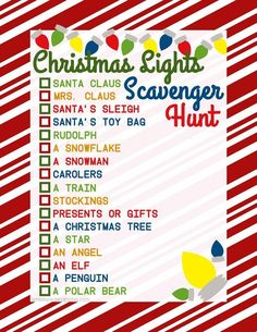 Add a little competition to the beauty of all those Christmas lights with a Christmas lights scavenger hunt. Play all together, in teams or individually.