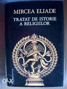 Tratat despre istoria religiilor - Mircea Eliade