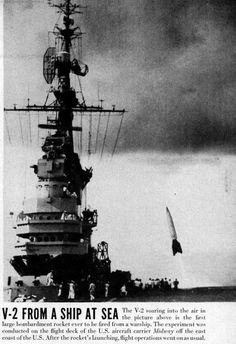 US tests ship launching a V-2 rocket off a carrier deck in 1947.Source: LIFE Oct. 20, 1947