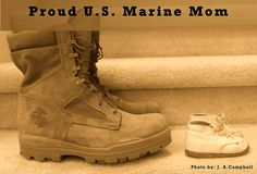 my marine son you went from walking shoes to marching ones. Military Mom, Army Mom, Military Families, Marine Mom Quotes, Us Marine Corps, Proud Mom, Marines, Combat Boots, United States