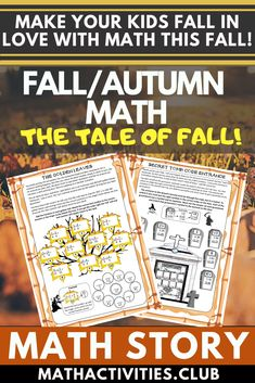 Fall Math Activity / Autumn Math Activity. Math Story: The wizard and the tale of Fall!  Students have to use their math skills and go on an Autumn/Fall Math adventure.  Your land, which once was in never-ending summer, is now turning cold and dark. You must find the wizard and get him to reverse the spell.  Throughout the adventure, your students will need to solve a series of math problems until they have found the wizard and stopped the fall out of summer from continuing!
