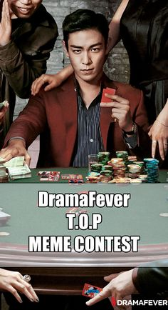 Are you feeling lucky? In honor of T.O.P's film Tazza 2 premiering on DramaFever, we are holding a meme contest to see who can create the top T.O.P meme!   To enter, simply follow DramaFever on Pinterest and pin your meme with the hashtag #TOPDramaFever. Then post a link to your pin in the comments right here!  Winners will be chosen on March 30, so get creative with this handsome muse!