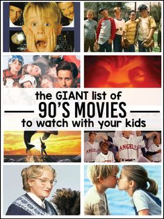 The giant list of 90's movies you have to watch with your kids - do you remember all of these movies? Which ones were your favorites?