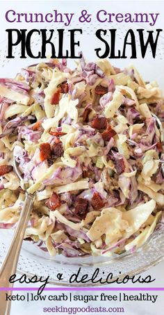 A keto recipe for coleslaw that is the right mix of creamy and crunch, with red and green cabbage, bacon and a surprise ingredient - pickles! This coleslaw recipe is perfect side dish for your next weeknight dinner, cookout or BBQ! A sugar free, low carb, and keto coleslaw that is a perfect healthy recipe.  #healthyrecipe #vegetables #grilling #bbq #cookout  #barbecue #keto #lowcarb #slaw #seekinggoodeats #coleslaw #slaw #pickles