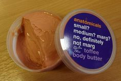 Small? Medium? Marg? No, Definitely Not Marg Toffee Body Butter | Anatomicals