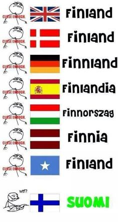 Finland has a special language Funny Facts, Funny Memes, Hilarious, Finnish Memes, Meanwhile In Finland, Learn Finnish, Finnish Language, Funny Comics, Funny Photos