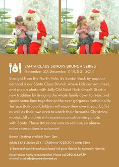 Back by popular demand our Santa Claus Brunch where kids can eat, meet and snap a photo with Jolly Old Saint Nick himself.    http://www.aurarestaurant.ca/christmas-2014/santa-claus-brunch-series.htm