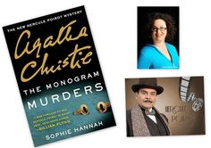The Monogram Murders: The New Hercule Poirot Mystery by Sophie Hannah and Agatha Christie