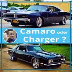 Ich kann mich nicht entscheiden, könnt Ihr mir helfen ! Camaro oder Charger ? Euer Tim vom Team der AutoErlebniswelt-Tü Taunus