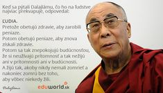 Dalai Lama, Motto, Philosophy, My Life, Happiness, Motivation, Happy, Quotes, Quotations