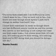 Love Quotes For Him & For Her :Im sorry that sometimes I am difficult to love. I Am Sorry Quotes, I Miss You Quotes For Him, Missing You Quotes For Him, Best Love Quotes, Love Yourself Quotes, Resentment Quotes, Bitterness Quotes, Words Quotes, Me Quotes