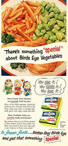 "Illustrated 1953 Food Ad, Birds Eye Frozen Vegetables, with ""Retro"" Kids - ≈ Ads of foodstuffs. Retro Advertising, Vintage Advertisements, Vintage Ads, Vintage Food, Retro Food, Vintage Stuff, Vintage Images, Retro Recipes, Vintage Recipes"