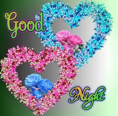 Good Night For Him, Good Night Image, Good Morning Roses, Good Night Blessings, Good Night Greetings, Good Morning Wallpaper, Sweet Night, Floral Wreath, Mary