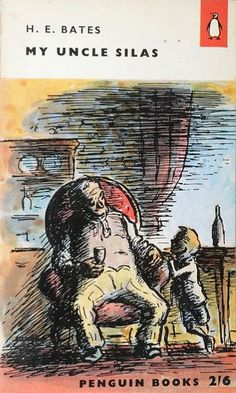 H. E. Bates - 'My Uncle Silas'. Illustrated by Edward Ardizzone