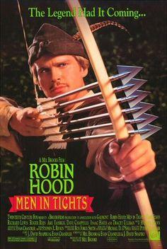 Robin Hood: Men in Tights. Funny movie!