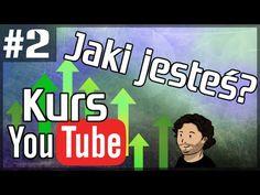 Kurs YouTube PODSTAWY #2 - Określ siebie - Kim jesteś? - Jaki jesteś?