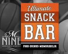 Basketball Party Sign Printables  Ultimate Snack Bar Sign