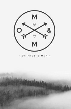 · OF MICE AND MEN ·