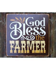 "Olson Designs ""God Bless the Farmer"" Sign"