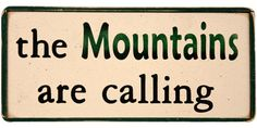 mountain primitive mountain sign