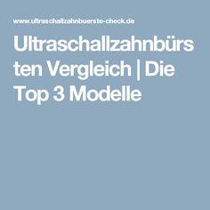 Ultraschallzahnbürsten Vergleich | Die Top 3 Modelle