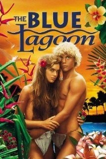 """""""The Blue Lagoon"""" (1980) *Adventure/Drama/Romance by Randal Kleiser (based on the novel by Henry De Vere Stacpoole)--starring Brooke Shields & Christopher Atkins"""