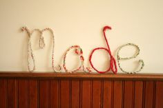 Handmade Fabric Wrapped Wire Letters Made by Rhoda @ LightandLaughter, $20.00