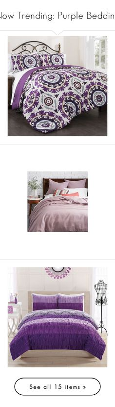 """""""Now Trending: Purple Bedding"""" by polyvore-editorial ❤ liked on Polyvore featuring NowTrending, homedecor, purplebedding, home, bed & bath, bedding, comforters, purple, lavender comforter and light purple comforter"""