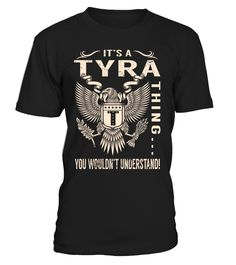 It's a TYRA Thing, You Wouldn't Understand