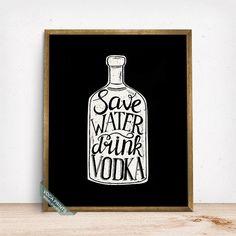 Save Water Drink Vodka Print Typography Poster Bar by VocaPrints