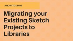 Migrating your Existing Sketch Projects to Libraries https://medium.com/@jamesfuthey/migrating-your-existing-sketch-projects-to-libraries-2af33d545449?source=rss-6beb6d705ec1------2&utm_campaign=crowdfire&utm_content=crowdfire&utm_medium=social&utm_source=pinterest