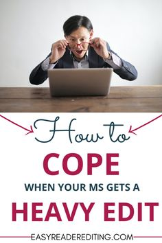 How to Cope When Your MS Gets a Heavy Edit