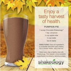Fall Shakeology Recipes: Pumpkin Pie Recipe: Honey Pumpkin Spice Shake:  1 scoop Chocolate Shakeology,  1 cup water,  ½ cup canned pumpkin,  ¼ tsp. pumpkin pie spice,  1 tsp. honey.     Orchard Pear Recipe: 1 scoop Greenberry Shakeology,  ¼ tsp. cinnamon,  ½ cup all-natural pear juice,  ½ cup water.