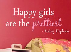 Audrey Hepburn Happy Girls Are Vinyl Wall by JustWrightVinylDecor, $16.00 Love this quote for the girls' dress up corner!!