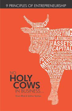 No Holy Cows In Business....9 Principle of Entrepreneurship.