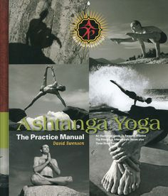 Ashtanga Yoga Practice Manual- David Swenson