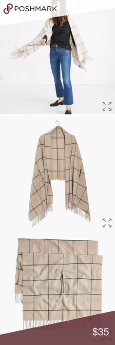 """Madewell Windowpane Cape Scarf in beach pebble Great condition, only worn a few times. """"Simply genius—our designers added convenient armholes to a cozy scarf so it can be worn around the neck or as a cape. Either way, this windowpane style makes a brilliant travel companion.  78 3/4""""L x 27 1/2""""W."""" Madewell Accessories Scarves & Wraps"""