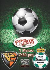 Jaguares vs Santos 1 de marzo 7:30 pm en PPTacos!
