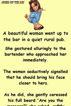 The woman seductively signalled that he should bring his face. - Funny Joke: The woman seductively signalled that he should bring his face closer to hers - Funny Long Jokes, Clean Funny Jokes, Funny Jokes For Adults, Funny Texts, Short Jokes, Hilarious Jokes, Hilarious Pictures, Funny Puns, Fun Funny