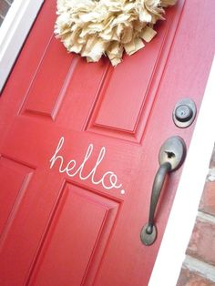 "Cute! Way more original than ""welcome."""