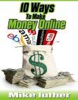 Read Online 10 Ways To Make Money Online.