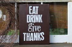 """Items similar to Drink, Give thanks""""- chalkboard style canvas on Etsy Chalk Rock, Design Projects, Craft Projects, Fall Crafts, Diy Crafts, Dining Area, Dining Room, Fun Stuff, Random Stuff"""