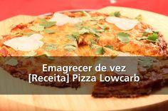Emagrecer de vez – [Receita] Pizza Lowcarb | http://saudenocorpo.com/emagrecer-de-vez-receita-pizza-lowcarb/