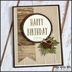 Stampin' Anne: Perennial Masculine Birthday for - Rania Loez Home Masculine Birthday Cards, Birthday Cards For Men, Handmade Birthday Cards, Masculine Cards, Happy Birthday Me, Male Birthday, Leaving Cards, Get Well Cards, Card Sketches