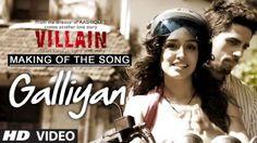 Making of the song Galliyaan | Ek Villain | Shraddha Kapoor | Siddharth Malhotra