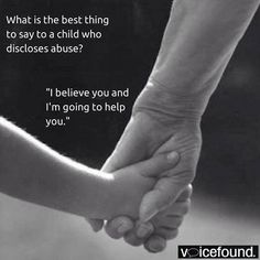 "Three little words can save a child's life... ""I believe you.""  #StopChildAbuse"