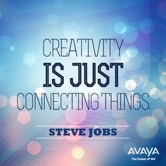 #creativity is just connecting things - Steve Jobs #quote