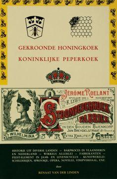 Gekroonde honingkoek - koninklijke peperkoek - Renaat van der Linden