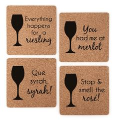 Fun and unique coaster gift set for wine lovers!  Made of eco-friendly cork, each coaster is 4 in x 4 in, and 1/8 in thick Comes in a compact package perfect for gift giving  Four different designs; one coaster for each design (4 coasters total) -You had me at merlot -Everything happens for a riesling -Stop and smell the rose -Que syrah, syrah!  Wine lovers will be chuckling over the wine varietal puns on these cork coasters! Perfect for wine tastings, birthday, holiday, or coworker/office…