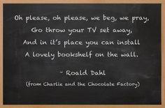Oh please, oh please...~Roald Dahl